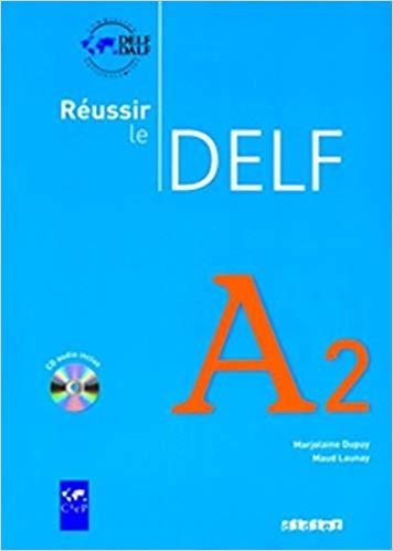 Réussir le DELF A2