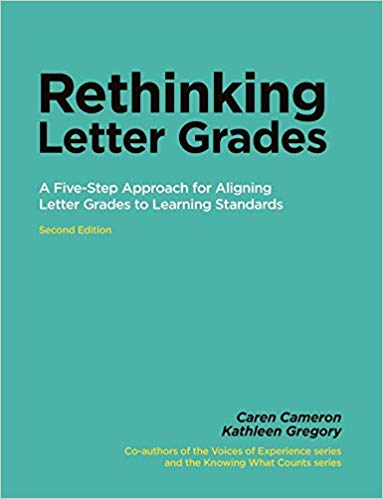 "Cover image of ""Rethinking Letter Grades: A Five-Step Approach for Aligning Letter Grades to Learning Standards"" by Caren Cameron and Kathleen Gregory."